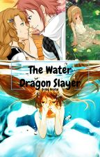 Water Dragon Slayer (OC Fanfiction) by oribukristal