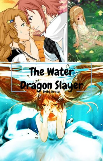 Water Dragon Slayer (OC Fanfiction) - Turquoise Fairy - Wattpad