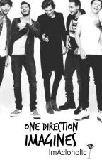 One Direction Imagines by ImAcloholic