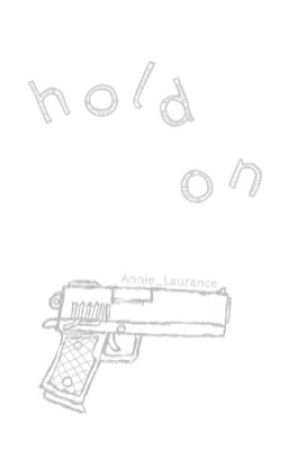 Hold On  by Annie_Laurance