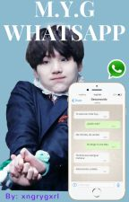 WhatsApp ;; YoonGi Y Tú [PAUSADA] by xngrygxrl
