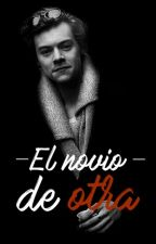 El novio de otra - Harry Styles|TERMINADA by lucillex1d