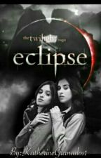 Eclipse (Adaptación Camren) by OurSweetSecret1