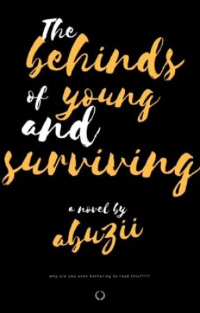 The behinds ➳ Young and Surviving by abuzii
