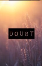 The Doubt Fic by aeberg