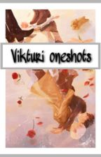 || Vikturi oneshots || by rainyday2027