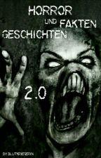 HORROR: Geschichten und Fakten 2.0 by dark_soul_prince