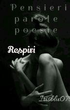 Respiri  by Irisblu079
