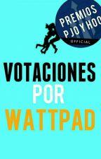 Votaciones por Wattpad [Cerrado] by PremiosPJOyHOO