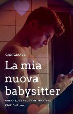 La mia nuova Babysitter.  by Giorg_ag
