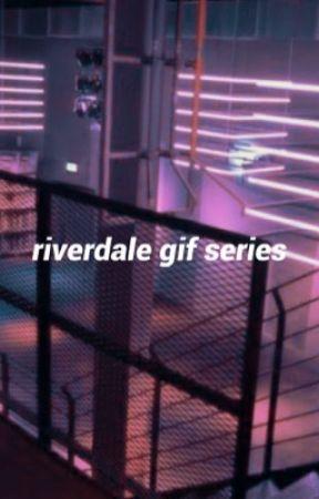 RIVERDALE | GIF SERIES by _riverdale_