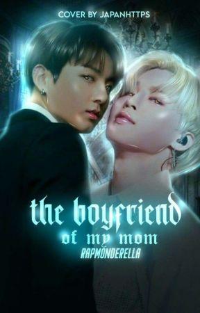 the boyfriend of my mom ᨞ jjk & pjm by rapmonderella
