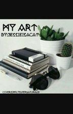 My Art by jessieisnotacat