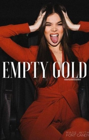 EMPTY GOLD | Bellamy Blake