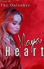 Maya Heart (Carlos De Vil) [EDITING] by TheOnlooker321