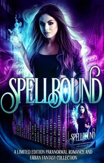 Spellbound: Paranormal Romance & Urban Fantasy Boxset Sampler