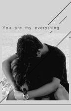 You Are My Everything  by AlohaKala
