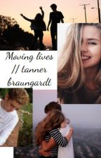 Moving lives //  tanner braungardt by burke2424
