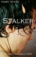 Stalker  by writingaboutHES