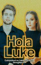 Hola Luke ® [PAUSADA] by SoyJennClifford