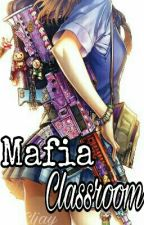 Mafia Classroom[On Going] by EljayBrionesAugusto