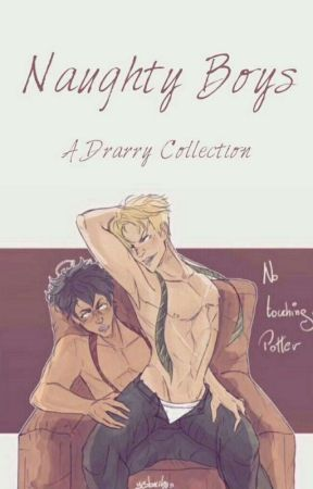 Naughty Boys - A Drarry Collection  by yesbocchan