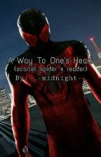 A Way To Ones Heart (X Reader) by Assassin_Angel13