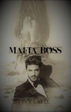 Mafia Boss- ON HOLD- by IvyLayle