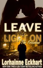 Leave the Light On by LorhainneEckhart