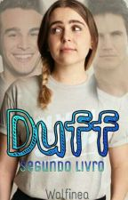 Duff - Segundo Livro by wolfinea