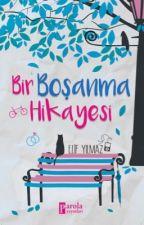 BİR BOŞANMA HİKAYESİ by elfylmz15