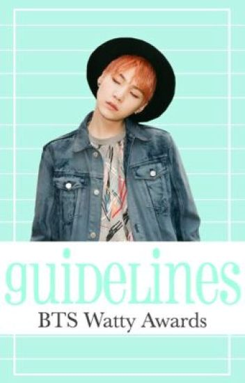 Guidelines | BTS Watty Awards