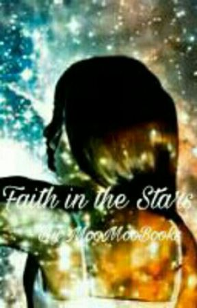 Faith In The Stars   A Hunger Games Fan fiction by MooMooBooks