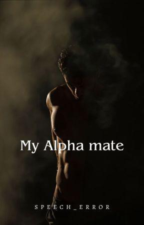 My Alpha Mate by Speech_error