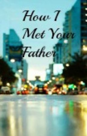How I Met Your Father - One Direction FanFic by chaosloona
