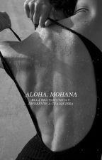 Aloha, Mohana :: bieber [H#1] #WORTHYAWARDS2017 by chaosweona