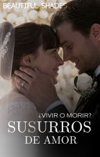 Susurros de Amor | PRIMERA Y SEGUNDA TEMPORADA by Beautiful_Shades