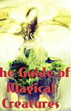 The guide of magical creatures by Magicanimal13