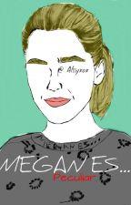 Megan es... by alssyxox