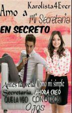 """""""Amo a Mi secretaria en Secreto"""" Ruggarol by Karolista4Ever04"""