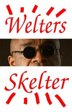 Welters Skelter by StevenBrandt