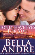 Eu Só Tenho Olhos Para Você-#4 Serie Os Sullivans by ThaynannSousa