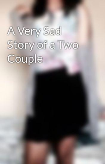 Sad couple story