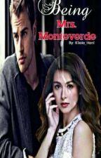 Being Mrs. Monteverde by DelicateVixen
