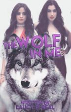 The Wolf In Me  by Laucy-Is-Real