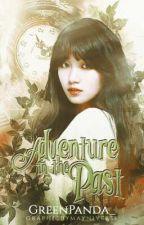 Adventure In The Past [ Fantasy Series 2 ] #wattys2017 by GreenPanda_