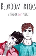 Bedroom Tricks || A Tronnor Smut Finale by luminescence2