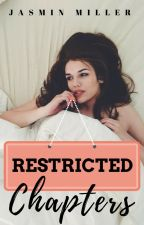 Restricted Chapters (BWAR, THC, OSS) by JasminAMiller