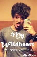 My Wildheart (The Vamps - Wild Heart / Connor Ball Fanfic) by Shinla