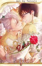 Mi Querida Rosa by Smigel16